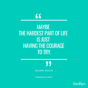 IG Quote - Rachel Hollis _ Maybe the hardest part of life is just having the courage to try._